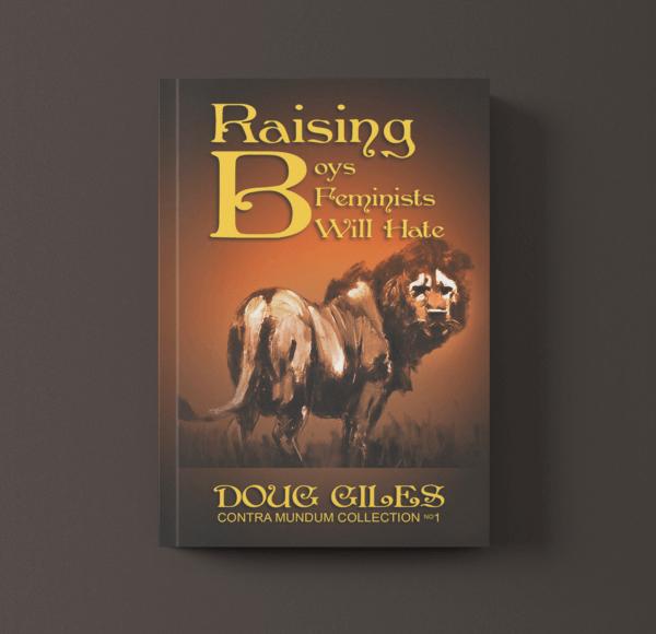 Book: Raising Boys Feminists will Hate