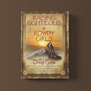 Book: Raising Righteous & Rowdy Girls
